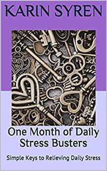One Month of Daily Stress Busters